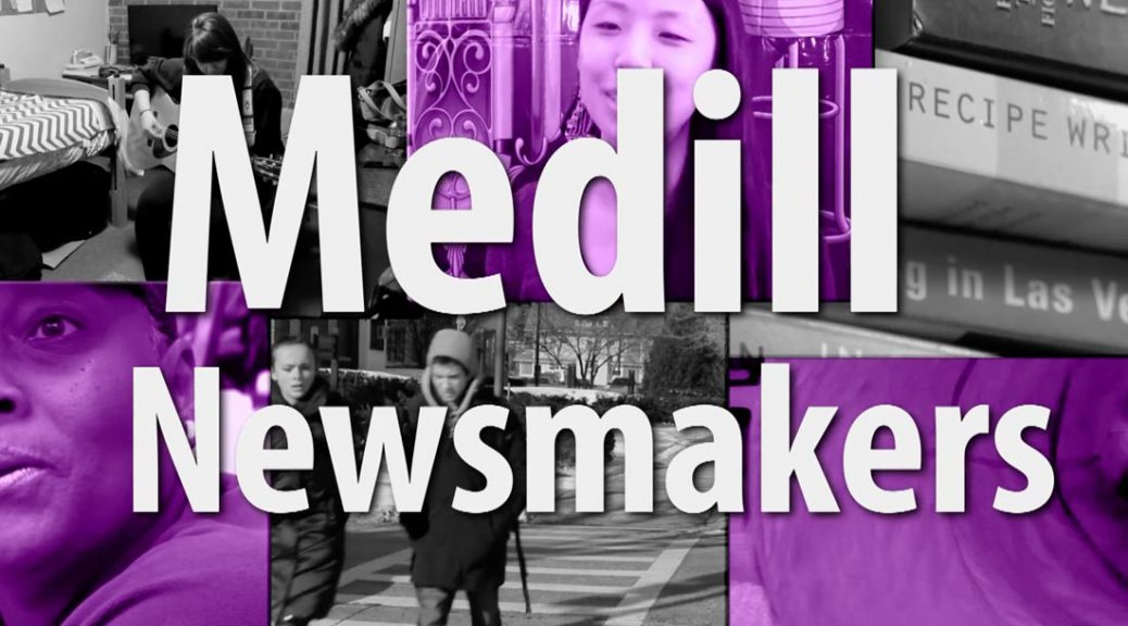 Medill Newsmakers